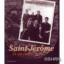 Saint-Jérôme: un air fier et hardi