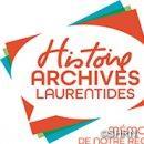 La Société d'histoire de la Rivière-du-Nord devient  (Histoire et Archives Laurentides)